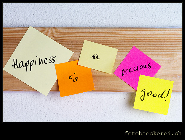 Woche 10, Happiness is a precious good, post its
